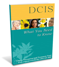 DCIS: What You Need to Know